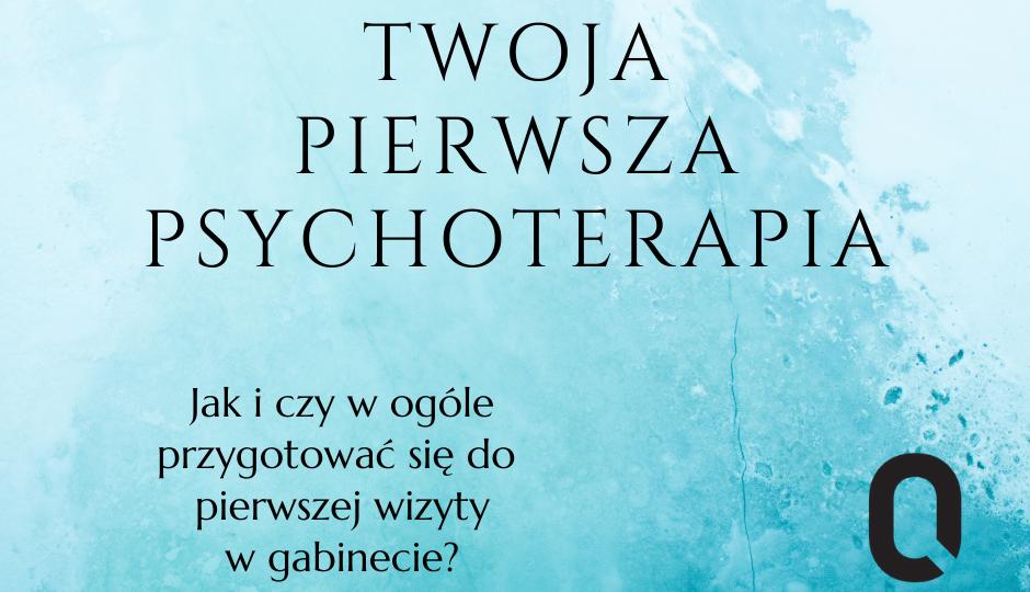 Twoja pierwsza psychoterapia